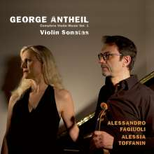 George Antheil (1900-1959): Violinsonaten Nr.1-4, CD