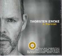 Thorsten Encke (geb. 1966): A Portrait, CD