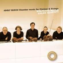 Adolf Busch (1891-1952): Kammermusik für Klarinette & Streicher, CD