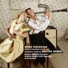 Matyas Seiber (1905-1960): Kammermusik für Klarinette & Nonsens-Lieder, CD