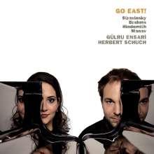 Gülru Ensari & Herbert Schuch - Go East!, CD
