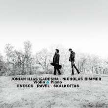Jonian-Ilias Kadesha & Nicholas Rimmer - Violine & Piano, CD