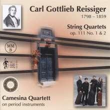 Carl Gottlieb Reissiger (1798-1859): Streichquartette op.111 Nr.1 & 2, CD