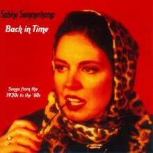 Sabine Sommerkamp (geb. 1952): Back In Time – Songs from the 1930s to the `60s, CD