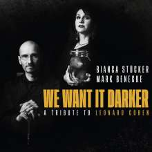 Mark Benecke & Bianca Stücker: We Want it Darker, CD