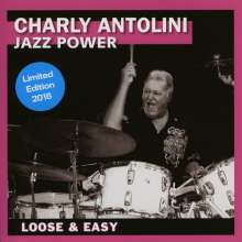 Charly Antolini (geb. 1937): Loose & Easy (Limited Edition 2016), CD