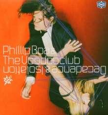 Phillip Boa & The Voodooclub: Decadense & Isolation, CD