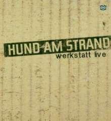 Hund am Strand: Werkstatt Live EP, Maxi-CD