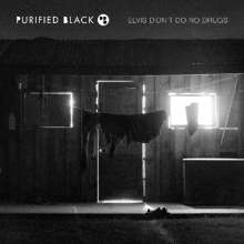 Purified Black: Elvis Didn't Do No Drugs, CD