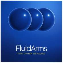 Fluid Arms: For Other Reasons, CD