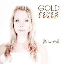 Goldfeuer: Meine Zeit, CD