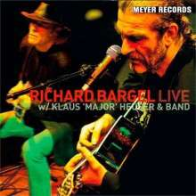 Richard Bargel: Live With Klaus 'Major' Heuser & Band (180g), 2 LPs