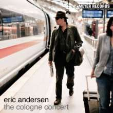 Eric Andersen: The Cologne Concert (180g), LP