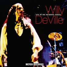 Willy DeVille: Live At The Metropol, Berlin (180g), 2 LPs