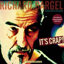 Richard Bargel: It's Crap! (180g), LP