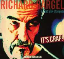 Richard Bargel: It's Crap!, CD