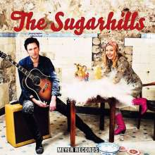 "The Sugarhills: The Sugarhills, 1 Single 10"" und 1 CD"
