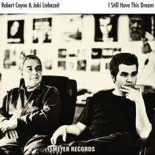 Robert Coyne & Jaki Liebezeit: I Still Have This Dream, CD