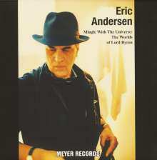 Eric Andersen: Mingle With The Universe: The Worlds Of Lord Byron (180g), LP