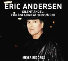 Eric Andersen: Silent Angel: Fire And Ashes Of Heinrich Böll (180g), LP