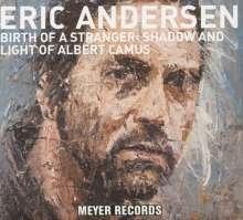 Eric Andersen: Birth Of A Stranger: Shadow And Light Of Albert Camus, CD