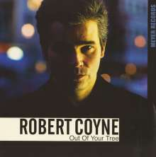 Robert Coyne: Out Of Your Tree, LP