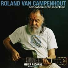 Roland Van Campenhout: Somewhere In The Mountains (180g) (+ Book), 3 LPs