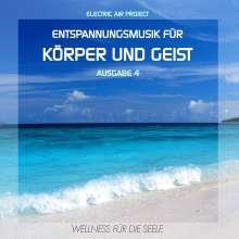 Entspannungsmusik für Körper und Geist 4, CD