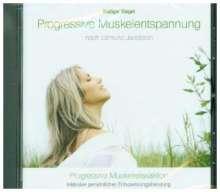 Rüdiger Siegel: Progressive Muskelentspannung nach Jacobson, Progressive Muskelrelaxaktion inkl. persönlicher Entspannungsberatung, CD