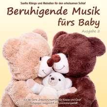 Electric Air Project: Beruhigende Musik fürs Baby 2 - Sanfte Klänge und Melodien für den erholsamen Schlaf, CD