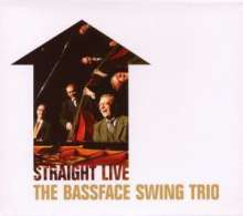 Bassface Swing Trio: Straight Live, CD