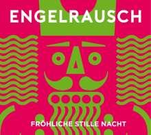 Engelrausch: Fröhliche stille Nacht, CD