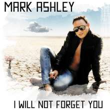Mark Ashley: I Will Not Forget You, CD