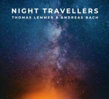 Thomas Lemmer & Andreas Bach: Night Travellers, CD
