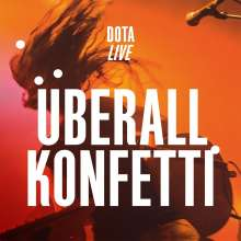 Dota: Überall Konfetti - Live (Limited-Edition), 2 LPs