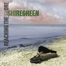 Shiregreen: Reaching The Shore, 2 CDs