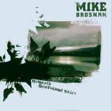 Mike Brosnan: Beneath Southland Skies, CD