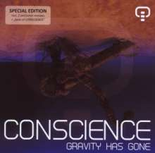 Conscience: Gravity Has Gone, CD