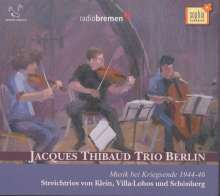 Jacques Thibaud Trio Berlin - Musik bei Kriegsende 1944-46, CD