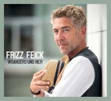 Frizz Feick: Woanders und hier, CD