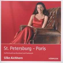Silke Aichhorn - St.Petersburg - Paris, CD