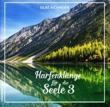 Silke Aichhorn - Harfenklänge für die Seele Vol.3, CD