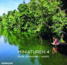 Silke Aichhorn - Miniaturen für Harfe Vol.4, CD