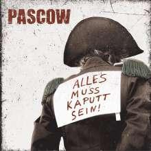 Pascow: Alles muss kaputt sein, CD