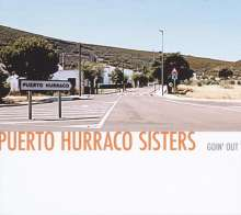 Puerto Hurraco Sisters: Goin' Out, CD