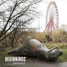 Beginnings: Recover, LP