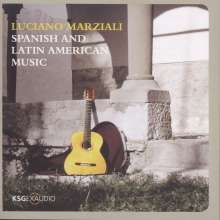 Luciano Marziali - Spanish and Latin American Music, CD