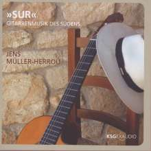 Jens Müller-Herrou - Sur (Gitarrenmusik des Südens), CD
