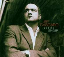 Jeff Cascaro (geb. 1968): Soul Of A Singer, CD