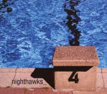 Nighthawks   (Dal Martino / Reiner Winterschladen): Nighthawks 4, CD